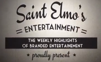 The weekly Highlights of Branded Entertainment